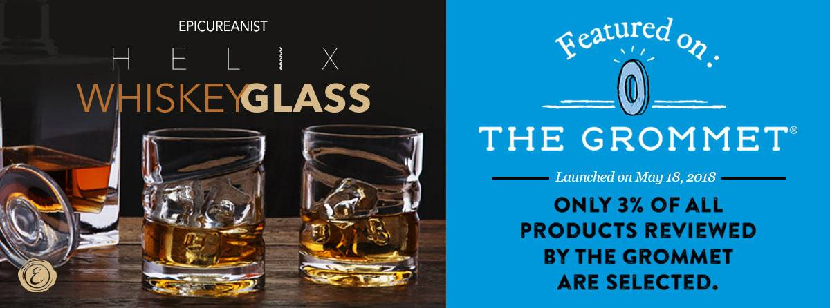 Helix Whiskey Glass Selected for the Grommet